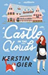 ARC Review:  A Castle in the Clouds by Kerstin Gier