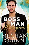 Blog Tour Review:  Boss Man Bridegroom by Meghan Quinn