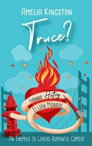 Review with Author Interview and Giveaway:  Truce? Hating Elijah Monroe by Amelia Kingston