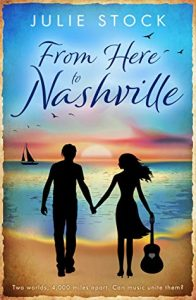 Blog Tour Excerpt with Giveaway (UK Only):  From Here to Nashville (From Here to You #1) by Julie Stock