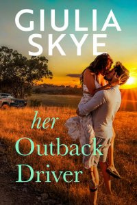 Blog Tour Review:  Her Outback Driver by Giulia Skye