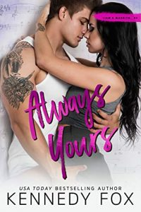 Blog Tour Review:  Always Yours (Roommate Duet #6, Liam & Madelyn #2) by Kennedy Fox