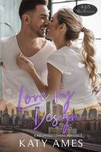 Cover Reveal:  Love By Design (425 Madison Ave Series #16) by Katy Ames