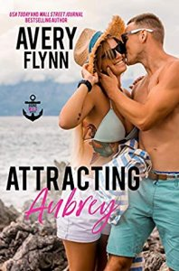 Blog Tour Review:  Attracting Aubrey (Gone Wild #3) by Avery Flynn