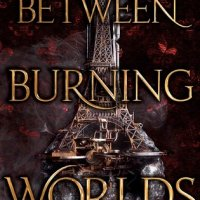 Blog Tour Review:  Between Burning Worlds (System Divine #2) by Jessica Brody and Joanne Rendell