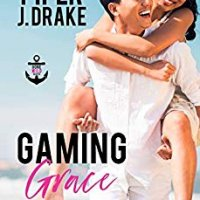Blog Tour:  Gaming Grace (Gone Wild Series #2) by Piper J. Drake