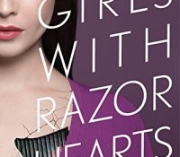 ARC Review:  Girls With Razor Hearts (Girls With Sharp Sticks #2) by Suzanne Young
