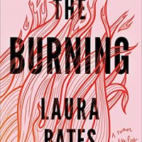 ARC Review:  The Burning by Laura Bates