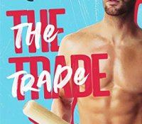 Blog Tour Review:  The Trade (Brentwood Baseball #4) by Meghan Quinn