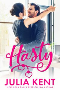 E-galley Review:  Hasty (Do-Over #4) by Julia Kent
