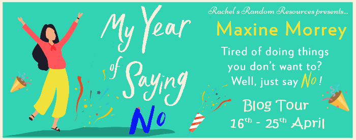 Promo Post:  My Year of Saying No by Maxine Morrey