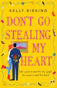 Blog Tour Excerpt: Don't Go Stealing My Heart by Kelly Siskind
