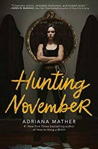 Blog Tour with Giveaway:  Hunting November (Killing November #2) by Adriana Mather