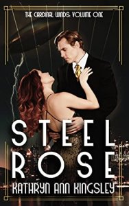 Blog Tour with Giveaway:  Steel Rose by Kathryn Ann Kingsley