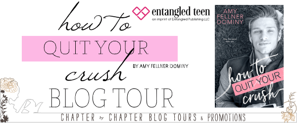 Blog Tour:  How to Quit Your Crush by Amy Fellner Dominy