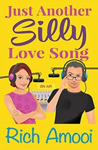 Blog Tour Review with Giveaway:  Just Another Silly Love Song by Rich Amooi