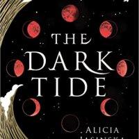 ARC Review:  The Dark Tide by Alica Jasinska