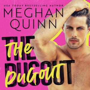 Audiobook Review:  The Dugout (Brentwood Baseball #2) by Meghan Quinn