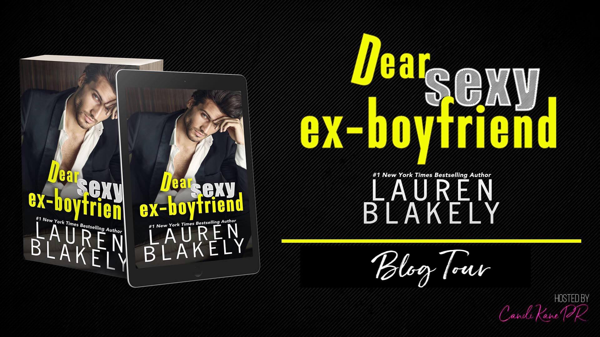 Blog Tour Review: Dear Sexy Ex-Boyfriend (The Guys Who Got Away #1) by Lauren Blakely