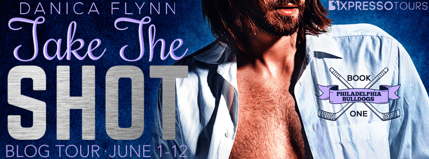 Blog Tour with Giveaway:  Take the Shot (Philadelphia Bulldogs #1) by Danica Flynn