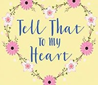 Blog Tour: Tell That To My Heart (Heartshaped #1) by Eliza J. Scott