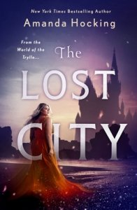 E-galley Review:  The Lost City (The Omte Origins #1) by Amanda Hocking