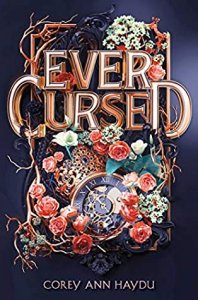 E-Galley Review:  Ever Cursed by Corey Ann Haydu