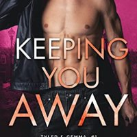 Blog Tour Review:  Keeping You Away (Tyler & Gemma #1, Ex-Con Duet Series #1) by Kennedy Fox
