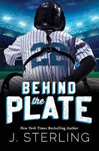 Release Blitz Review: Behind the Plate (The Boys of Baseball #2) by J. Sterling