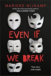 ARC Review:  Even If We Break by Marieke Nijkamp