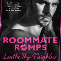 Blog Tour Review – Loathe Thy Neighbor: Roommate Romps by Teagan Hunter