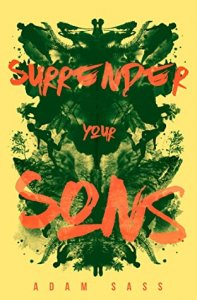 E-galley Review:  Surrender Your Sons by Adam Sass
