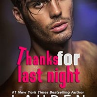 Blog Tour Review: Thanks for Last Night (The Guys Who Got Away #3) by Lauren Blakely