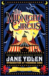 ARC Review:  The Midnight Circus by Jane Yolen