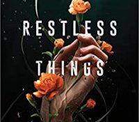 ARC Review:  We Were Restless Things by Cole Nagamatsu