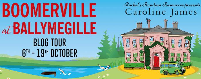 Blog Tour with Guest Post:  Boomerville at Ballymegille by Caroline James #Boomervilleisback #BoomervilleatBallymegille