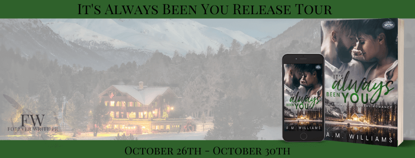 Release Tour:  It's Always Been You (Holiday Springs Resort #1) by A.M. Williams