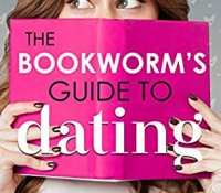 Review:  The Bookworm's Guide to Dating (The Bookworm's Guide #1) by Emma Hart