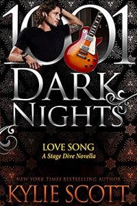 Blog Tour Review:  Love Song (Stage Dive #4.7, 1001 Dark Nights #134) by Kylie Scott
