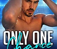 Release Blast:  Only One Chance (Only One #2) by Natasha Madison
