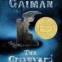 Book Review 2:  The Graveyard Book by Neil Gaiman