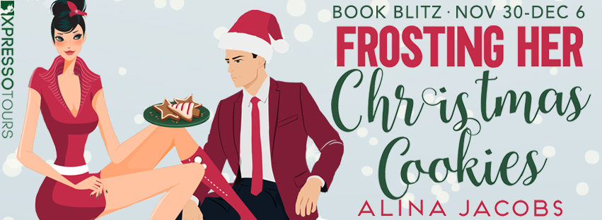 Book Blitz:  Frosting Her Christmas Cookies (Frost Brothers #3) by Alina Jacobs