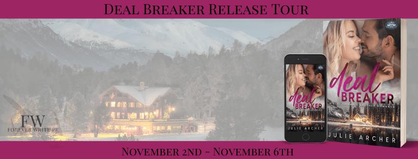 Release Blitz:  Deal Breaker (Holiday Springs Resort #2) by Julie Archer
