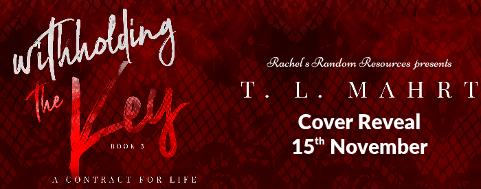 Cover Reveal:  Withholding the Key (With Emma Trilogy #3) by T.L. Mahrt