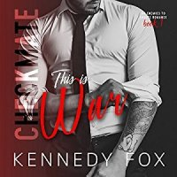 Audiobook Review:  This is War (Checkmate #1) by Kennedy Fox