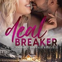 Release Blitz:  Deal Breaker (Holiday Springs Resort #2) by Julie Archer