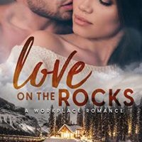 Release Blitz:  Love on the Rocks (Holiday Springs Resort #3) by Kim Bailey