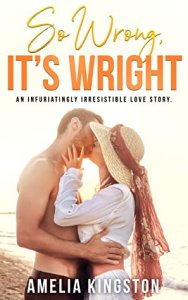 Blog Tour Review with Giveaway:  So Wrong, It's Wright (So Far, So Good #3) by Amelia Kingston