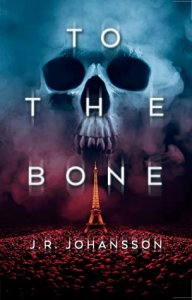 E-galley Review: To the Bone by J.R. Johansson