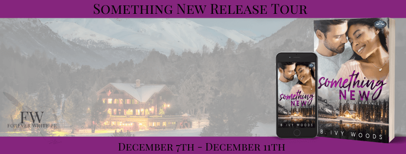 Release Blitz:  Something New (Holiday Springs Resort #6) by B. Ivy Woods
